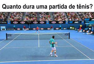 Quanto dura uma partida de tênis