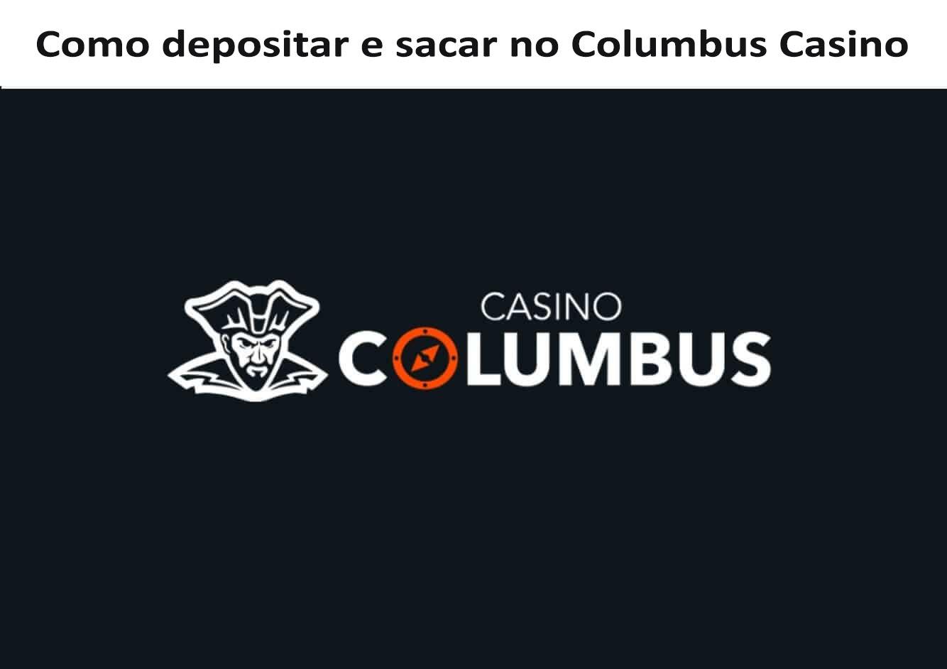 Columbus Casino Depósito e Saque