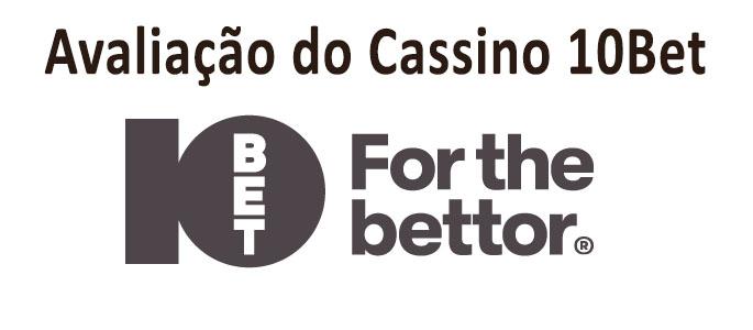 10bet casino avaliação