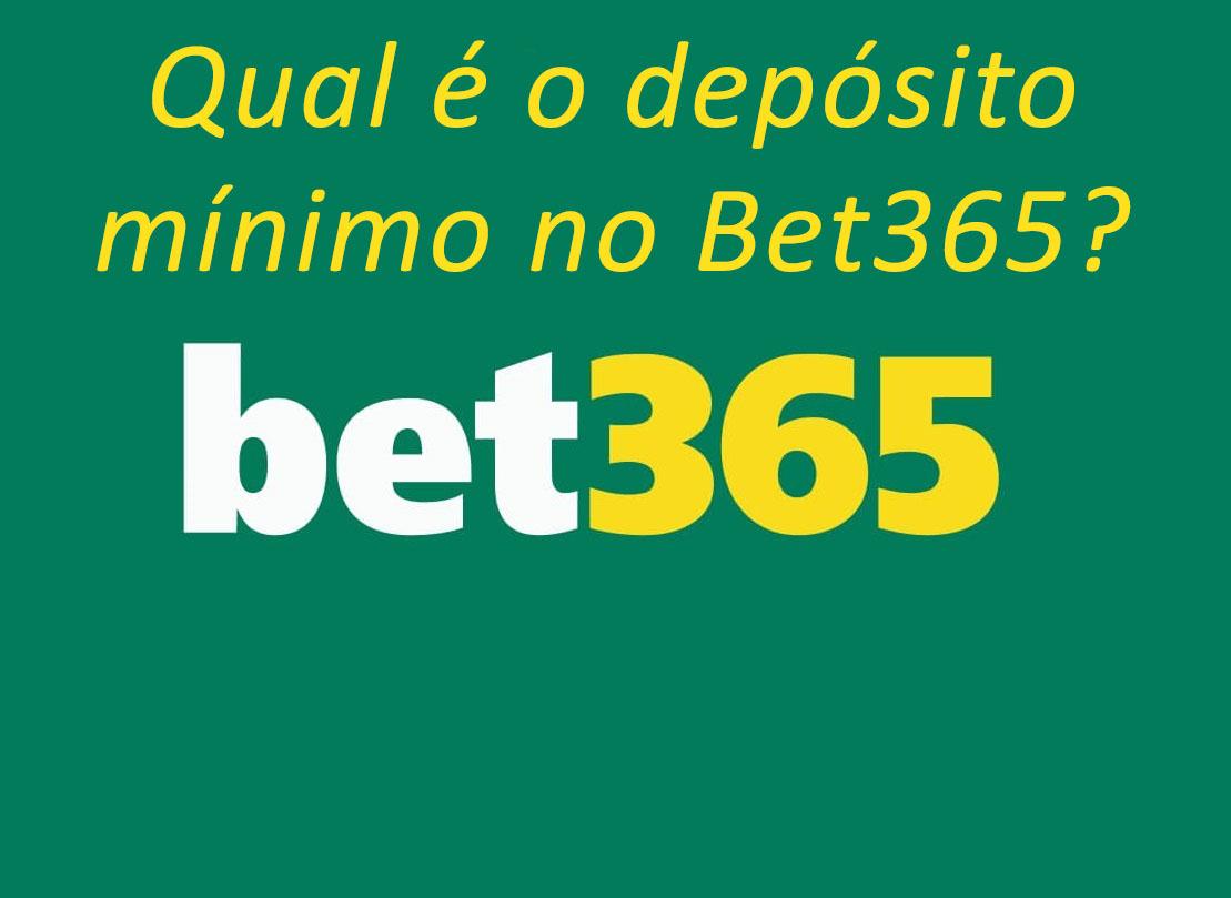 Bet365 depósito mímimo
