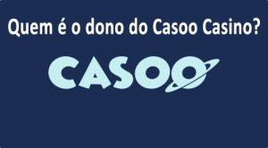 Dono do Casoo casino