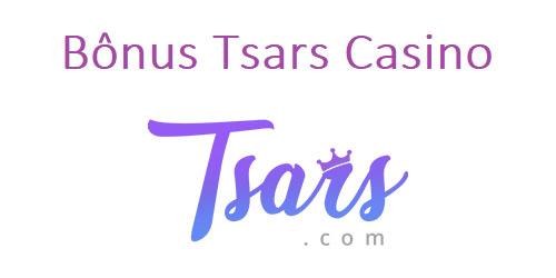 Bônus Tsars casino